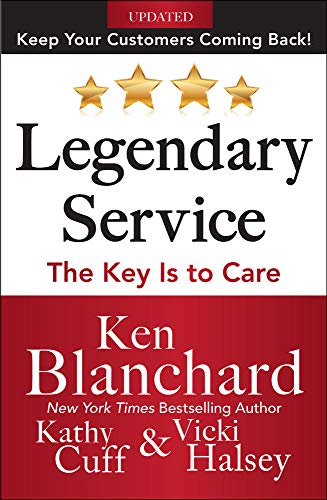 9780071819046: Legendary Service: The Key is to Care