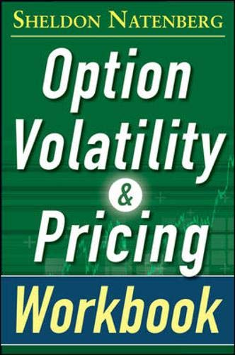 9780071819053: Option Volatility and Pricing Workbook, Second Edition