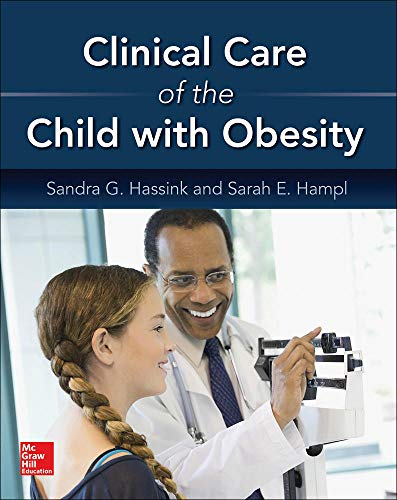 9780071819718: Clinical Care of the Child with Obesity: A Learner's and Teacher's Guide