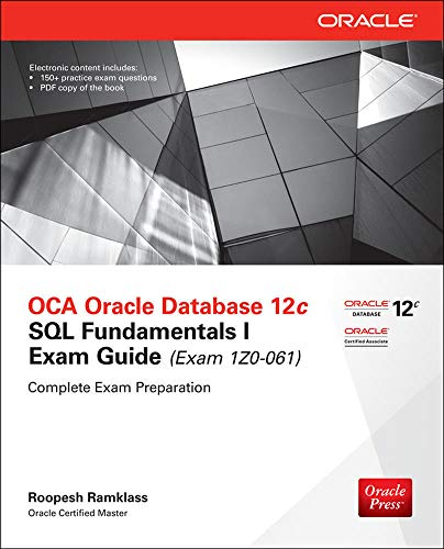 9780071820288: OCA Oracle Database 12c SQL fundamentals exam guide (Exam 1Z0-061). Con CD-ROM (Ingegneria)