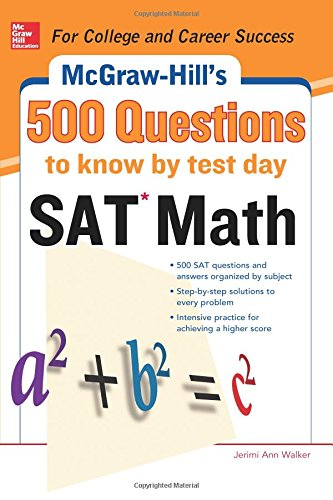 9780071820615: 500 SAT Math Questions to Know by Test Day (Mcgraw Hill's 500 Questions to Know By Test Day)