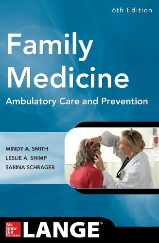 9780071820738: Family Medicine: Ambulatory Care and Prevention, Sixth Edition (Lange Clinical Manuals)