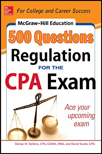 9780071820943: McGraw-Hill Education 500 Regulation Questions for the CPA Exam (McGraw-Hill's 500 Questions)
