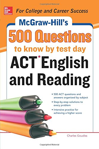 9780071821315: McGraw-Hill's 500 ACT English and Reading Questions to Know by Test Day (Mcgraw Hill's 500 Questions to Know By Test Day)