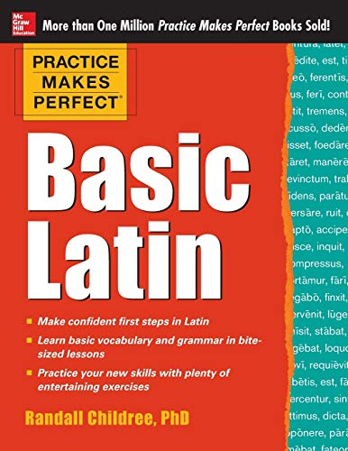 9780071821414: Practice Makes Perfect Basic Latin (Practice Makes Perfect Series)