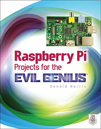 9780071821582: Raspberry Pi Projects for the Evil Genius