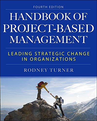 9780071821780: The Handbook of Project-Based Management: Leading Strategic Changes in Organizations