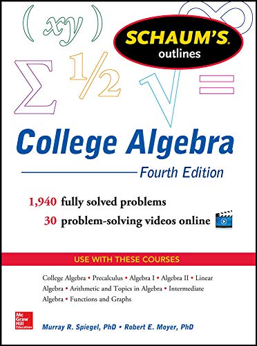 9780071821810: Schaum's Outline of College Algebra, 4th Edition (Schaum's Outlines)