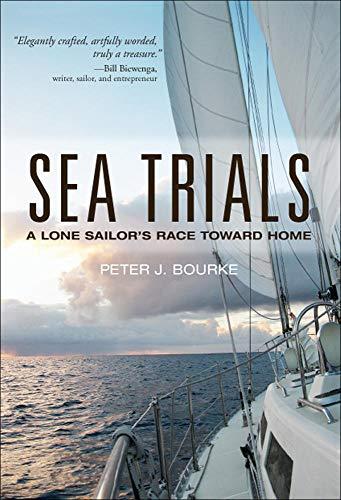 9780071821926: Sea Trials: A Lone Sailor's Race Toward Home