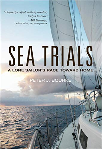 9780071821926: Sea Trials: A Lone Sailor's Race Toward Home