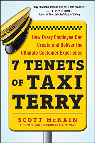 9780071822152: 7 Tenets of Taxi Terry: How Every Employee Can Create and Deliver the Ultimate Customer Experience