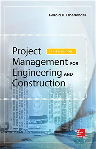 9780071822312: Project Management for Engineering and Construction, Third Edition