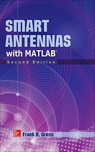 9780071822381: Smart Antennas with MATLAB, Second Edition
