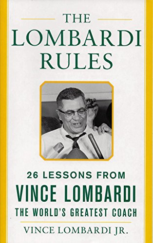 9780071822848: The Lombardi Rules