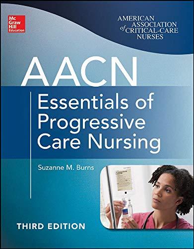 9780071822923: AACN Essentials of Progressive Care Nursing, Third Edition