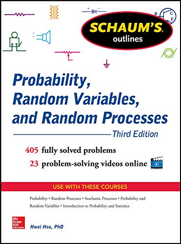 9780071822985: Schaum's Outline of Probability, Random Variables, and Random Processes, 3rd Edition (Schaum's Outline Series)