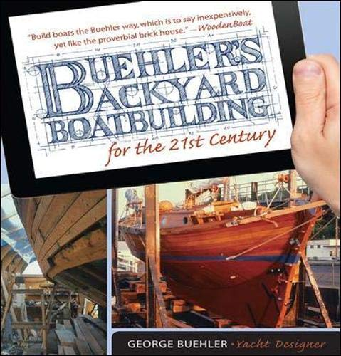9780071823050: Buehler's Backyard Boatbuilding for the 21st Century