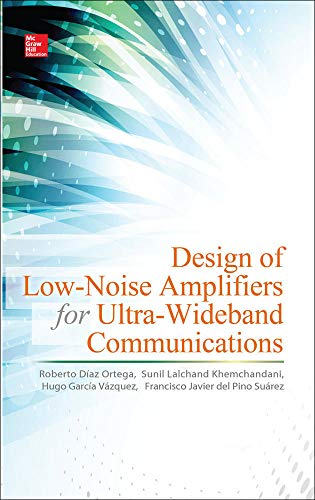 9780071823128: Design of Low-Noise Amplifiers for Ultra-Wideband Communications