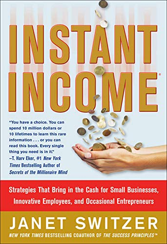 9780071823258: Instant Income: Strategies That Bring in the Cash (Business Books)