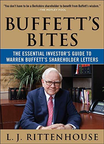 9780071823289: Buffett's Bites: The Essential Investor's Guide to Warren Buffett's Shareholder Letters