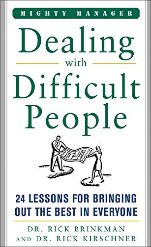 9780071823302: Dealing With Difficult People