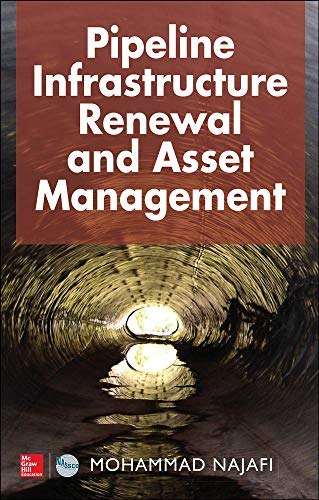 9780071823340: Pipeline Infrastructure Renewal and Asset Management
