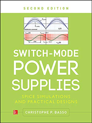 9780071823463: Switch-Mode Power Supplies, Second Edition: Spice Simulations and Practical Designs