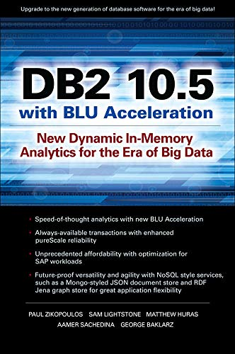 9780071823494: DB2 10.5 with BLU Acceleration: New Dynamic In-Memory Analytics for the Era of Big Data