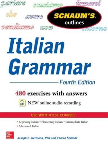 9780071823609: Schaum's Outline of Italian Grammar, 4th Edition (Schaum's Outline Series)