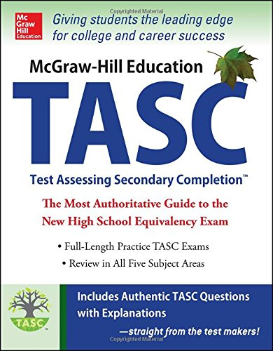9780071823869: McGraw-Hill Education TASC: Test Assessing Secondary Completion