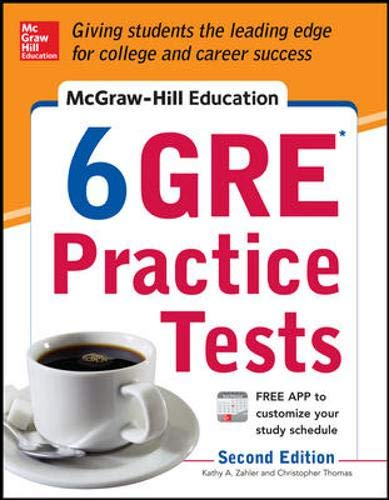 9780071824255: McGraw-Hill Education 6 GRE Practice Tests, 2nd Edition (Test Prep)
