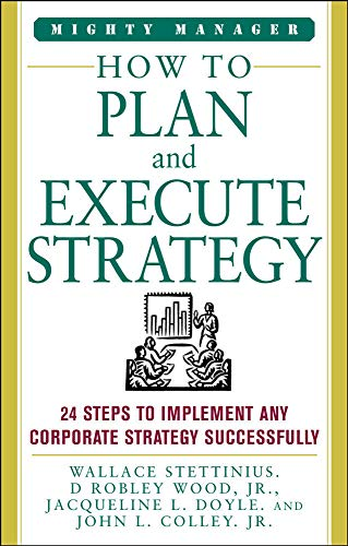 9780071824545: How to Plan and Execute Strategy (Mighty Manager)