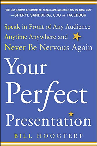 9780071825009: Your Perfect Presentation: Speak in Front of Any Audience Anytime Anywhere and Never Be Nervous Again