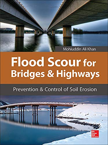 9780071825078: Flood Scour for Bridges and Highways: Prevention and Control of Soil Erosion (P/L Custom Scoring Survey)