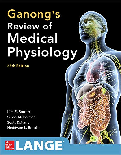 9780071825108: Ganong's Review of Medical Physiology 25th Edition