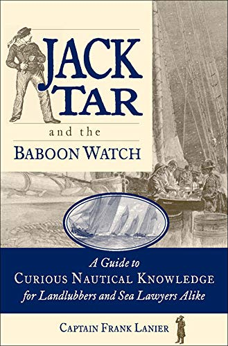 9780071825269: Jack Tar and the Baboon Watch: A Guide to Curious Nautical Knowledge for Landlubbers and Sea Lawyers Alike