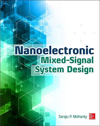 9780071825719: Nanoelectronic Mixed-Signal System Design