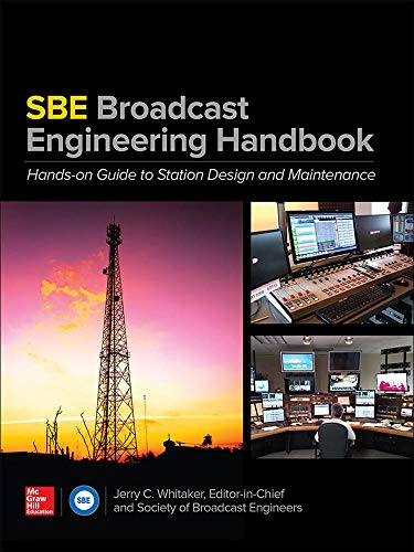 9780071826266: The SBE Broadcast Engineering Handbook: A Hands-on Guide to Station Design and Maintenance (Electronics)