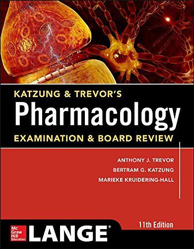 9780071826358: Katzung & Trevor's Pharmacology Examination and Board Review,11th Edition (Katzung & Trevor's Pharmacology Examination & Board Review)