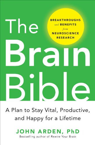 9780071826549: The Brain Bible: How to Stay Vital, Productive, and Happy for a Lifetime