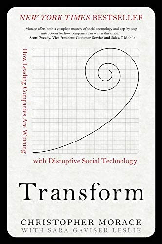 9780071826594: Transform: How Leading Companies are Winning with Disruptive Social Technology