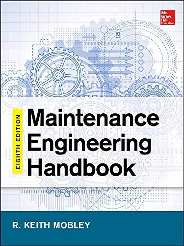 9780071826617: Maintenance Engineering Handbook, Eighth Edition