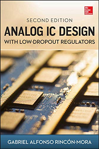 9780071826631: Analog IC Design with Low-Dropout Regulators, Second Edition