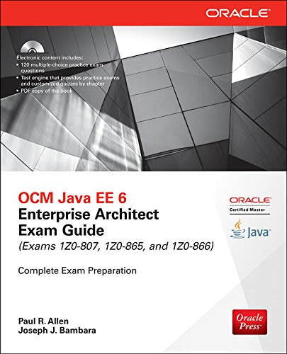 9780071826785: OCM Java EE 6 Enterprise Architect Exam Guide (Exams 1Z0-807, 1Z0-865 & 1Z0-866) (Oracle Press)
