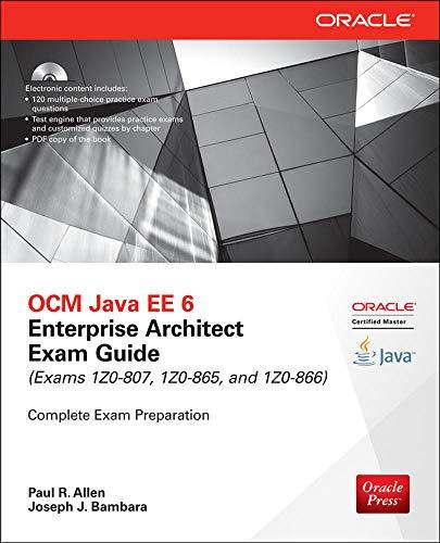 9780071826785: OCM Java EE 6 Enterprise Architect Exam Guide (Exams 1Z0-807, 1Z0-865 & 1Z0-866) (Oracle Press)