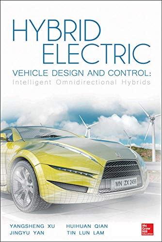 9780071826839: Hybrid Electric Vehicle Design and Control: Intelligent Omnidirectional Hybrids