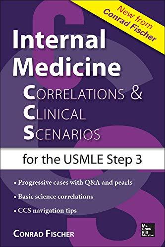 9780071826983: Internal Medicine Correlations and Clinical Scenarios (CCS) USMLE Step 3