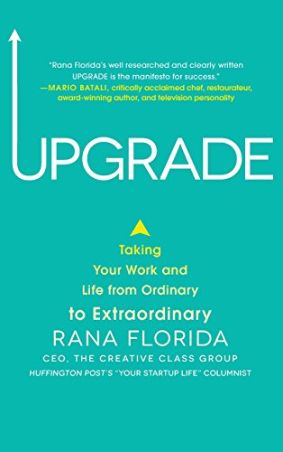 9780071827218: Upgrade: Taking Your Work and Life from Ordinary to Extraordinary