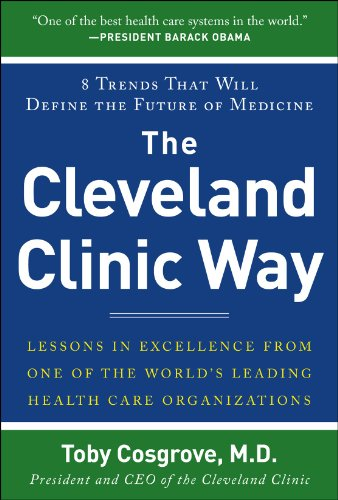 9780071827249: The Cleveland Clinic Way: Lessons in Excellence from One of the World's Leading Health Care Organizations