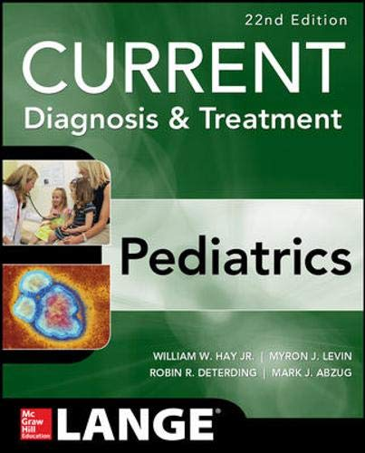 9780071827348: CURRENT Diagnosis and Treatment Pediatrics, Twenty-Second Edition (Current Pediatric Diagnosis & Treatment)